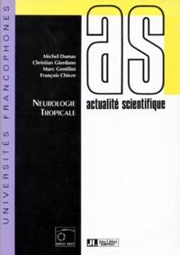 François Chieze et Marc Gentilini - Neurologie tropicale.