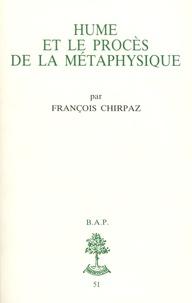 François Chirpaz - Hume et le procès de la métaphysique.