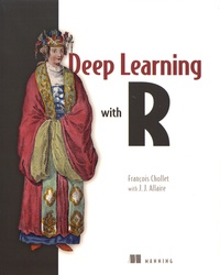 François Chollet - Deep Learning with R.