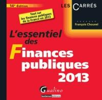 François Chouvel - L'essentiel des Finances publiques 2013.