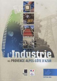 François Clanché - L'industrie en Provence-Alpes-Côtes d'Azur.