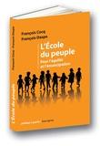 François Cocq et Francis Daspe - L'école du peuple - Pour l'égalité et l'émancipation.