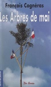 François Cognéras - Les arbres de mai.