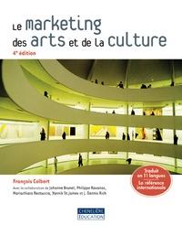 François Colbert - Le marketing des arts et de la culture.