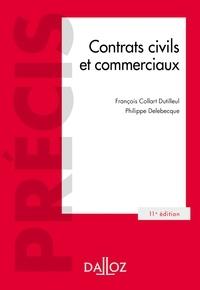 François Collart Dutilleul et Philippe Delebecque - Contrats civils et commerciaux - 11e éd..