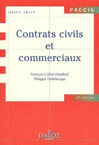 François Collart Dutilleul et Philippe Delebecque - Contrats civils et commerciaux - 6ème édition.