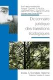 François Collart Dutilleul et Valérie Pironon - Dictionnaire juridique des transitions écologiques.