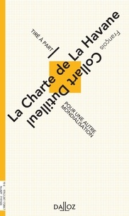 François Collart Dutilleul - La Charte de la Havane.