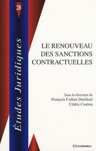 François Collart Dutilleul et Cédric Coulon - Le renouveau des sanctions contractuelles.