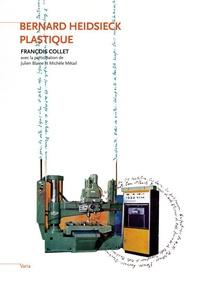 François Collet et Julien Blaine - Bernard Heidsieck plastique.