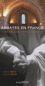 François Collombet - Abbayes en France, en Belgique et en Suisse.