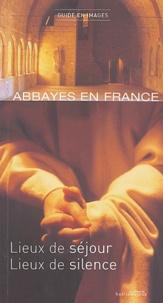 François Collombet - Abbayes en France - Lieux de séjours, lieux de silence. 1 CD audio