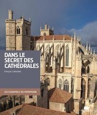 François Collombet - Dans le secret des cathédrales.