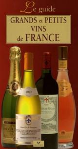 François Collombet - Grands et petits vins de France - Le guide.