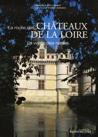 François Collombet - La route des châteaux de la Loire - La vallée des reines.