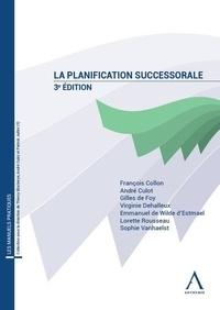 François Collon et André Culot - La planification successorale.