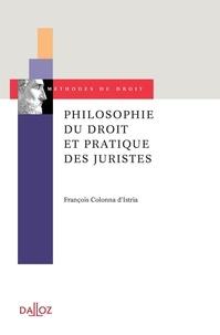 François Colonna d'Istria - Philosophie du droit et pratique des juristes.