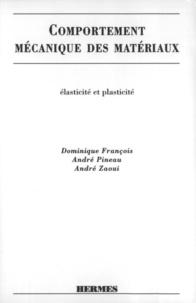 François - Comportement mecanique des materiaux volume 1.