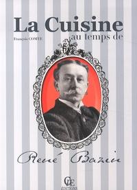 François Comte - La cuisine au temps de René Bazin.