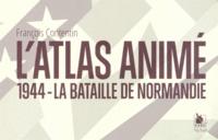 Latlas animé - 1944 - La Bataille de Normandie.pdf