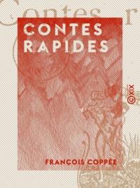 François Coppée - Contes rapides.