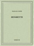 François Coppée - Henriette.