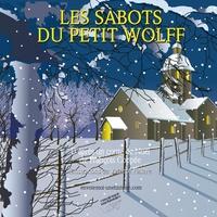 François Coppée et Valence Falière - Les sabots du petit Wolff.
