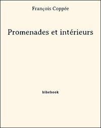 François Coppée - Promenades et intérieurs.