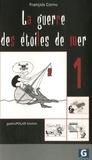 François Cornu - La guerre des étoiles de mer - GastroPolar breton Script 1.