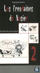 François Cornu - Les freudaines de Nasier - GastroPolar psychologique Script 2.