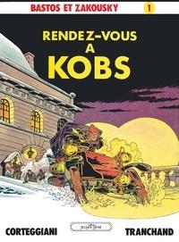 François Corteggiani et Pierre Tranchand - Bastos et Zakousky - Tome 01 - Patrimoine Glénat 5 - Rendez-vous à Kobs.