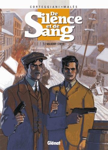 François Corteggiani et Marc Malès - De Silence et de Sang Tome 2 : Mulberry Street.