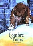 François Corteggiani et Michel Fauré - L'Ombre de l'Ours.