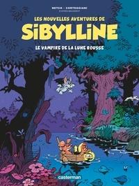 François Corteggiani et  Netch - Les nouvelles aventures de Sibylline Tome 2 : Le vampire de la lune rousse.