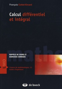 François Cottet-Emard - Calcul différentiel et intégral - Rappels de cours et exercices corrigés.