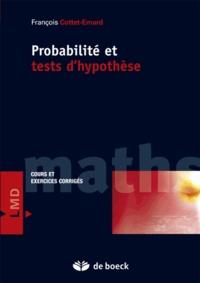 François Cottet-Emard - Probabilités et tests d'hypothèses - Cours et exercices corrigés.