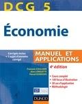 François Coulomb et Jean Longatte - DCG 5 - Économie - 4e édition - Manuel et applications, corrigés inclus.