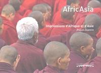 François Coupienne - Afric Asia - Impressions d'Afrique et d'Asie.