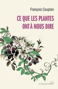 Livres de téléchargement gratuits Ce que les plantes ont à nous dire (Litterature Francaise) RTF iBook FB2