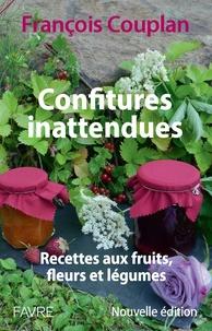 François Couplan - Confitures inattendues - Recettes aux fruits, fleurs et légumes.