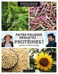 Faites pousser et dégustez vos protéines !.
