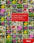 François Couplan - Fleurs sauvages comestibles - 40 recettes originales.