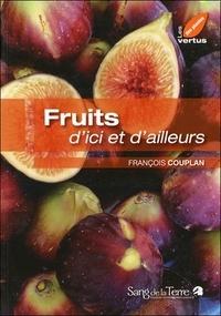 François Couplan - Fruits d'ici et d'ailleurs.