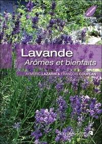 François Couplan et Aymeric Lazarin - Lavande - Arômes et bienfaits.