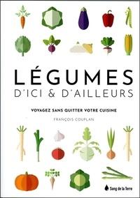 François Couplan - Légumes d'ici et d'ailleurs.