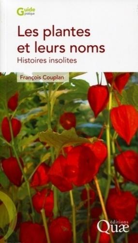 Les plantes et leurs noms. Histoires insolites