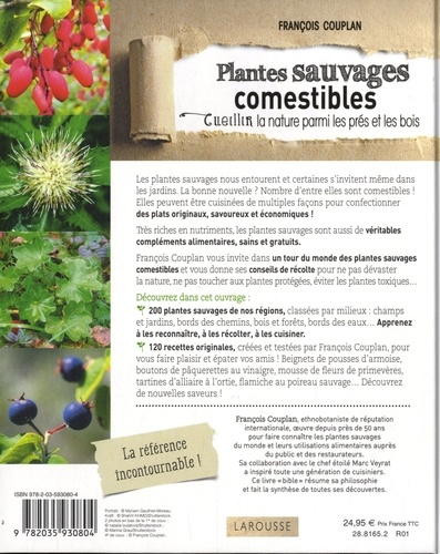 Plantes sauvages et comestibles. Cueillir la nature parmi les prés et les bois