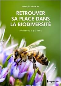 François Couplan - Retrouver sa place dans la biodiversité - Hommes et plantes.