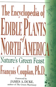 François Couplan - The Encyclopedia of Edible Plants of North America.