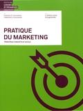 François Courvoisier et Fabienne-Anne Courvoisier - Pratique du marketing - Principaux concepts et outils.